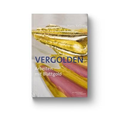 """Fachbuch """"Vergolden, Das Arbeiten mit Blattgold"""""""